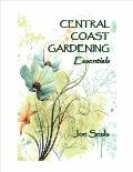 Central Coast Gardening Essentials