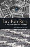 Lily Pad Roll : Journey to the Outposts of the Empire