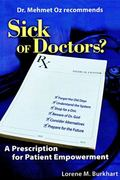 Sick of Doctors? A Prescription for Patient Empowerment
