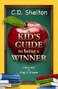 Kid's Guide to Being a Winner