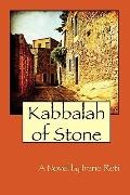 Kabbalah of Stone: A Novel