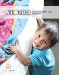 2013 Hunger Report : Within Reach: Global Development Goals