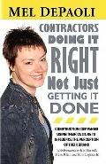 CONTRACTORS: Doing it Right Not Just Getting it Done: Companies with Culture-Driven Brands (...