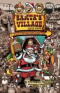 Santa's Village Gone Wild!: Tales Of Summer Fun, Hijinx & Debauchery As Told By The People W...