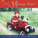 What Do Heroes Wear?: Ways I Can Make a Difference When I Grow Up (and Before (Bright Future...