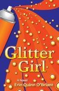 Glitter Girl : A Novel
