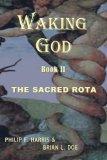 Waking God: Book Two: The Sacred Rota