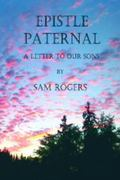 Epistle Paternal : A Letter to Our Sons