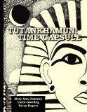 Tutankhamun:  Time Capsule