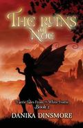 Ruins of Noe : Faerie Tales from the White Forest