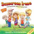 Sunscreen Irene : A Great Book about Sunscreen