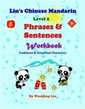 Level 2 - Phrases and Sentences - Workbook : Lin's Chinese Mandarin - Level 2