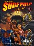 Hard-Boiled Surf Pulp Fiction