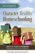 a to Z for Character Healthy Homeschooling