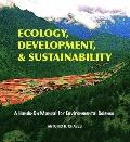 Ecology, Development, and Sustainability : A Hands-On Manual for Environmental Science