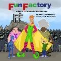Fun Factory : Corporate Shenanigans
