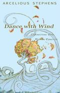 Dance with Wind : Connecting with Human Essence