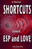 Shortcuts : Secrets of ESP and Love