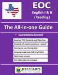Texas EOC English I and II (Reading) - the All-In-one Guide