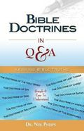 Bible Doctrines in Q and A : Knowing Bible Truths