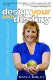 Design Your Own Destiny : Life Planning for the 21st Century