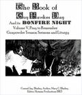 Book of Guy Fawkes Day and Its Bonfire Night Volume V, Pray to Remember Gunpowder Treason Se...