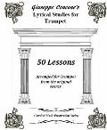 Giuseppe Concone's Lyrical Studies for Trumpet : 50 Lessons