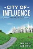City of Influence : A Business Tale