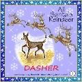 All Santa's Reindeer-Dasher : Dasher
