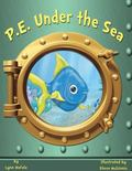 P. E. under the Sea : Teacher Resource