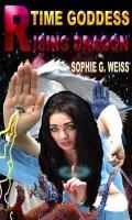 Dragon Rising-Volume 2 : Time Goddess Series