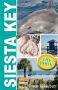 Siesta Key : The Book