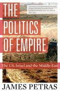 Politics of Empire : The US, Israel and the Middle East