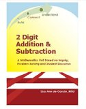 2 Digit Addition and Subtraction: A mathematics unit based on inquiry, problem solving, and ...