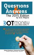 Dot Money the Global Currency Reserve Questions and Answers