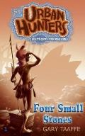 Four Small Stones (Urban Hunters #1) : Billy's Gotta Find Some Girls