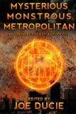 Mysterious, Monstrous, Metropolitan (DLP Anthology) (Volume 2)