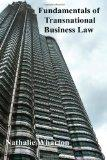 Fundamentals of Transnational Business Law (Volume 1)