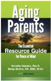 Aging Parents the Essential Guide for Peace of Mind