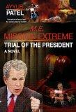Mission Extreme - Trial of the President