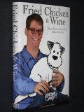 Fried Chicken & Wine: Short Stories Inspired by Banjo the Dog