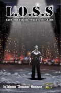L. O. S. S. : Last Organized Street Souljas