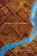Sharp Blue Stream: Poems