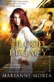 Blood Legacy: Book Three in Cursed by Blood Series (Volume 3)