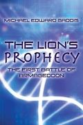 Lion's Prophecy : The First Battle of Armageddon