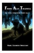 Finding Alan Treadwell : The Young Conquerors Series Book 2
