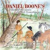 Daniel Boone's Boyhood Adventures in Colonial Pennsylvania