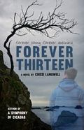 Forever Thirteen : Joey's Story