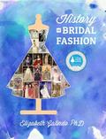 History of Bridal Fashion