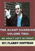 Avant Guardian - Volume Two : No Adult Left in Front